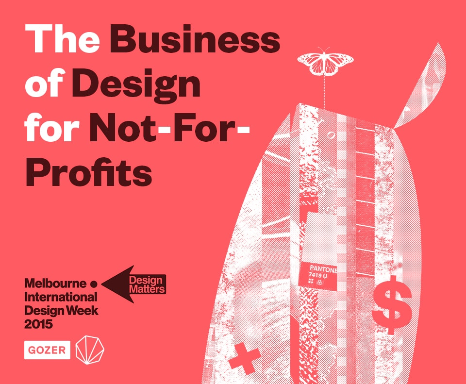 Design Week - The Business Of Design for Not For Profits
